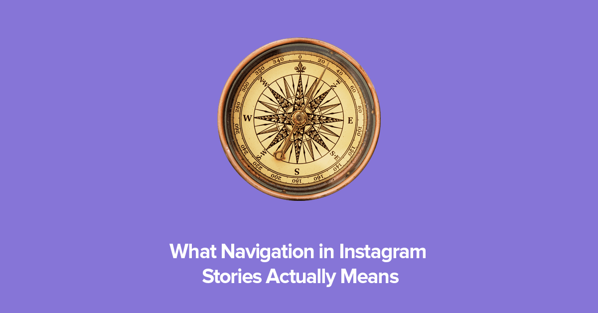What Navigation in Instagram Stories Actually Means | Hype - Journal |  HypeAuditor Blog